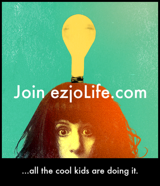 join ezjoLife.com